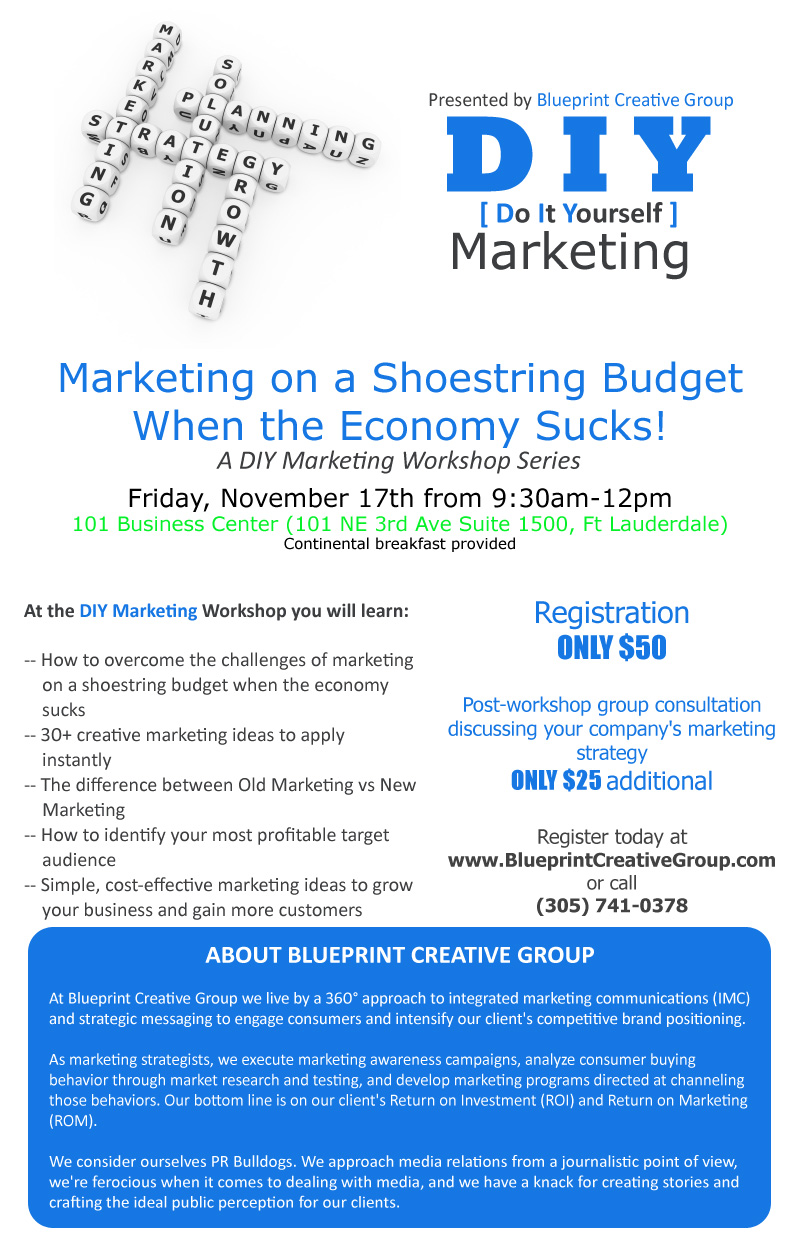 Blueprint creative group do it yourself marketing workshop workshop marketing on a shoestring budget when the economy sucks malvernweather Image collections