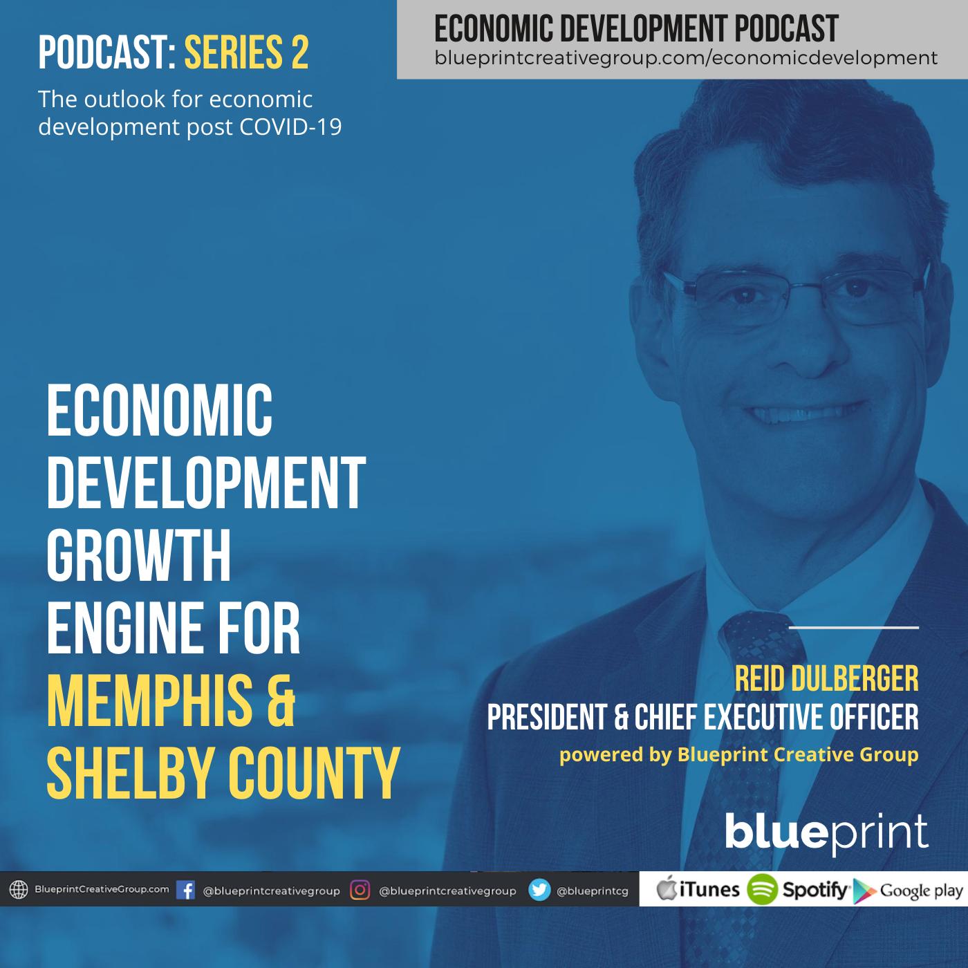 Reid Dulberger, Reid Dulberger, Economic Development Growth Engine for Memphis & Shelby County